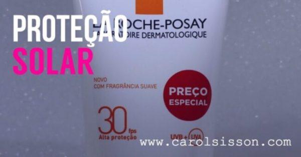 Resenha: Anthelios XL-Protect para o corpo e rosto de La Roche Posay